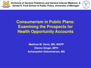 Consumerism in Public Plans: Examining the Prospects for Health Opportunity Accounts