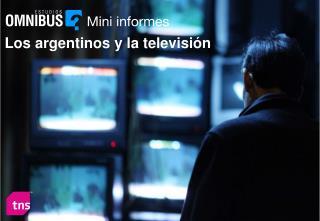 Los argentinos y la televisi�n