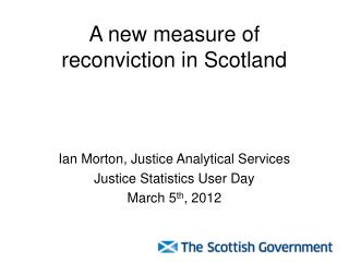 A new measure of reconviction in Scotland
