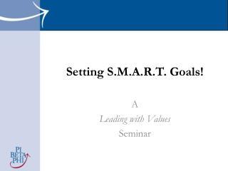 Setting S.M.A.R.T. Goals!