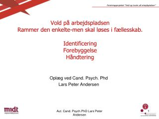 Oplæg ved Cand. Psych. Phd Lars Peter Andersen