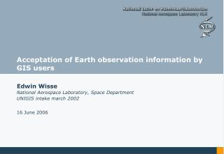 Acceptation of Earth observation information by GIS users