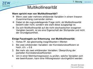 Wann spricht man von Multikollinearität?