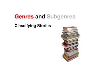 Genres and Subgenres
