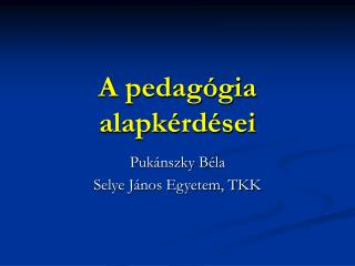 A pedagógia alapkérdései