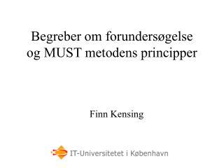 Begreber om forundersøgelse og MUST metodens principper