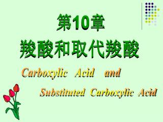 Substituted  Carboxylic  Acid