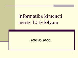 Informatika kimeneti mérés 10.évfolyam