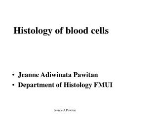 Histology of blood cells