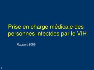 Prise en charge médicale des personnes infectées par le VIH
