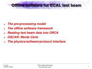 Offline software for ECAL test beam