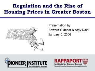 Regulation and the Rise of Housing Prices in Greater Boston