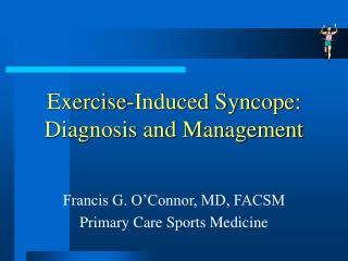 Exercise-Induced Syncope: Diagnosis and Management
