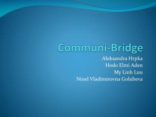 Communi-Bridge