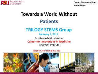 Towards a World Without  Patients
