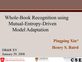Whole-Book Recognition using    Mutual-Entropy-Driven       Model Adaptation