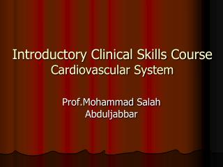 Introductory Clinical Skills Course Cardiovascular System