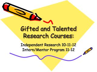 Gifted and Talented Research Courses: