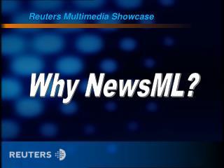 why newsml (powerpoint)