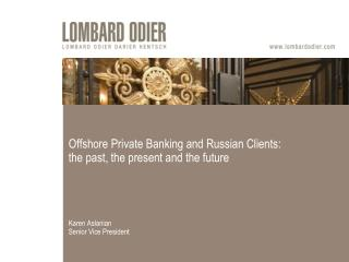 Offshore Private Banking and Russian Clients
