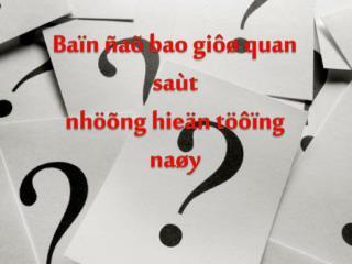 Baïn ñaõ bao giôø quan saùt n höõng hieän töôïng naøy