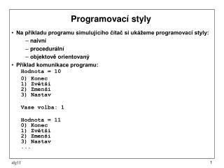 Programovac� styly