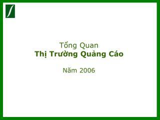 Tổng Quan  Thị Trường Quảng Cáo  Năm 2006