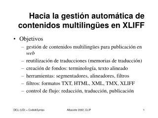 Hacia la gestión automática de contenidos multilingües en XLIFF