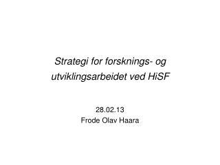 Strategi for forsknings- og utviklingsarbeidet ved HiSF