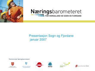 Presentasjon mai 2006 Sogn og Fjordane