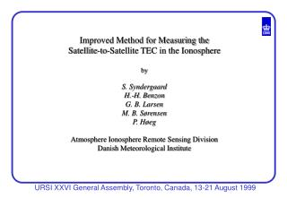 Improved Method for Measuring the  Satellite-to-Satellite TEC in the Ionosphere by S. Syndergaard
