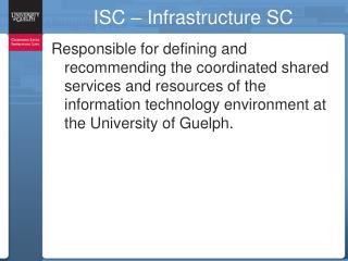 ISC � Infrastructure SC