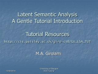 Latent Semantic Analysis A Gentle Tutorial Introduction  Tutorial Resources cis.paisley.ac.uk