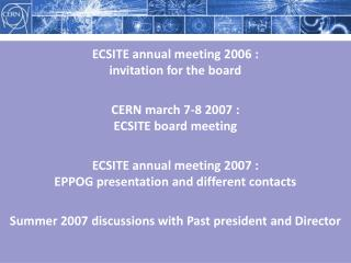 ECSITE annual meeting 2006 :                                        invitation for the board