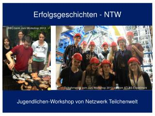 Erfolgsgeschichten - NTW