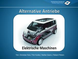 Alternative Antriebe