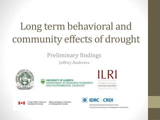 Long term behavioral and community effects of drought
