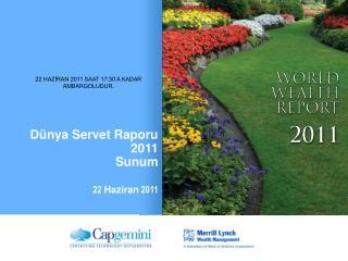 D�nya Servet Raporu   2011 Sunum