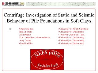 Centrifuge Investigation of Static and Seismic Behavior of Pile Foundations in Soft Clays