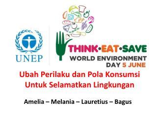 Ubah Perilaku dan Pola Konsumsi Untuk Selamatkan Lingkungan