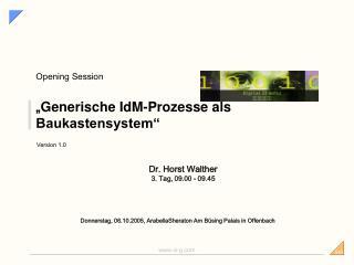 """"""" Generische IdM-Prozesse als Baukastensystem"""""""