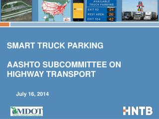 Smart Truck Parking AASHTO Subcommittee on Highway Transport