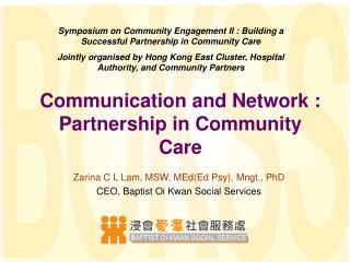 Communication and Network : Partnership in Community Care