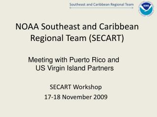 NOAA Southeast and Caribbean Regional Team (SECART)