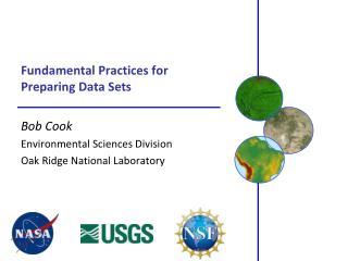 Fundamental Practices for Preparing Data Sets