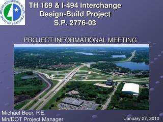 TH 169 & I-494 Interchange Design-Build Project S.P. 2776-03