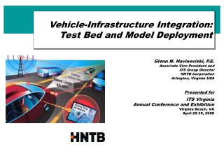 Vehicle-Infrastructure Integration:  Test Bed and Model Deployment