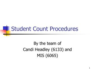 Student Count Procedures