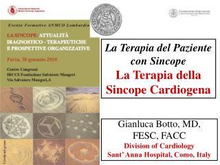 La Terapia del Paziente con Sincope La Terapia della Sincope Cardiogena