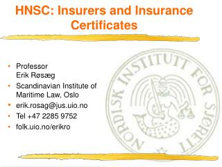 HNSC: Insurers and Insurance Certificates
